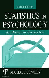 Statistics in Psychology: An Historical Perspective, Edition 2