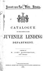 Catalogue of the Books in the Juvenile Lending Department
