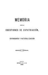 Memoria sobre las cuestiones de expatriación, ciudadanía y naturalización