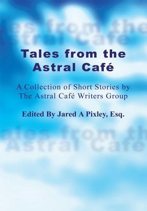 Tales from the Astral Cafe