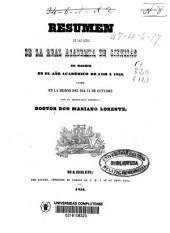Resúmen de las actas de la Real Academia de Ciencias de Madrid, en al año académico de 1852 á 1853, leído en la sesión pública del dia 14 de octubre ...