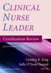 Clinical Nurse Leader Certification Review, Second Edition: Edition 2