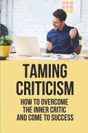 Taming Criticism PDF