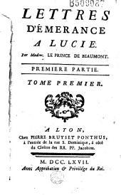 Lettres d'Emerance à Lucie Par Madame Le Prince de Beaumont...