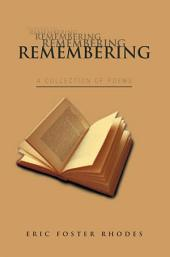 Remembering: A Collection of Poems