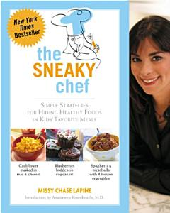 The Sneaky Chef Book
