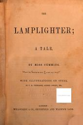 The Lamplighter: A Tale