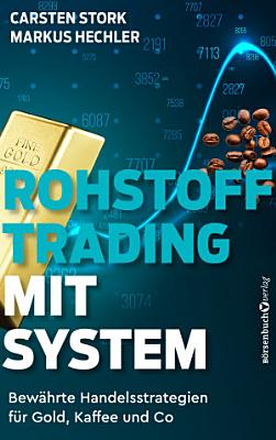 Rohstoff Trading mit System PDF