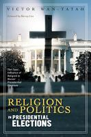 Religion and Politics in Presidential Elections PDF