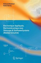 Electronique Appliquée, Electromécanique sous Simscape & SimPowerSystems (Matlab/Simulink)