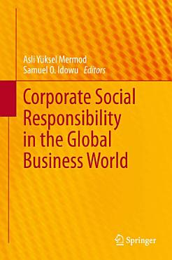 Corporate Social Responsibility in the Global Business World PDF