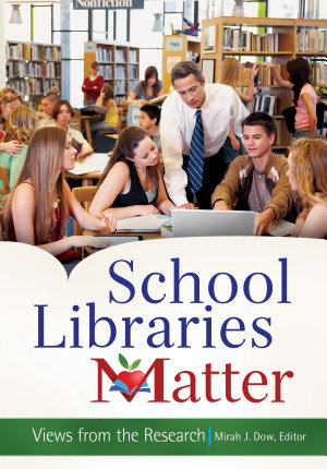 School Libraries Matter  Views From the Research PDF