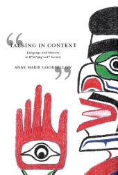 Talking in Context: Language and Identity in Kwakwaka'wakw Society