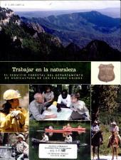 Trabajar en la naturaleza: el Servicio Forestal del Departamento de Agricultura de los Estados Unidos