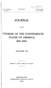 Journal of the Congress of the Confederate States of America, 1861-1865: Volume 7