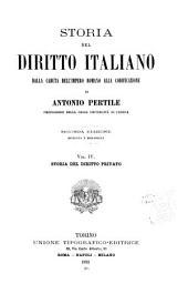 Storia del diritto italiano: dalla caduta dell'Impero romano alla codificazione, Volume 4