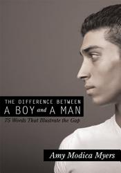 The Difference Between A Boy And A Man Book PDF