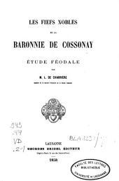 Les fiefs nobles de la baronnie de Cossonay: étude féodale