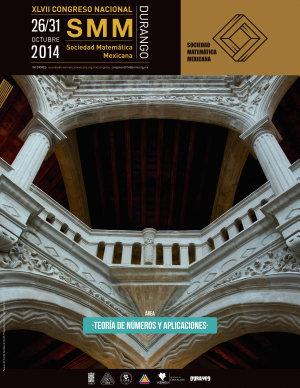 XLVII Congreso Nacional de la SMM  Teor  a de N  meros y Aplicaciones PDF