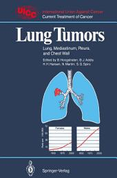Lung Tumors: Lung, Mediastinum, Pleura, and Chest Wall
