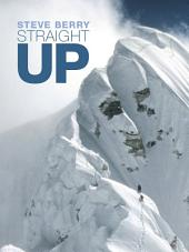 Straight Up: Himalayan Tales of the Unexpected