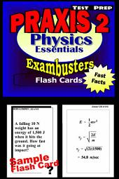 PRAXIS II Physics Test Prep Review--Exambusters Flash Cards: PRAXIS II Exam Study Guide