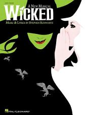 Wicked (Songbook): A New Musical - Easy Piano Selections
