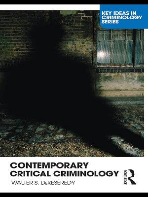 Contemporary Critical Criminology