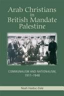 Arab Christians in British Mandate Palestine PDF