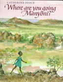 Download Where Are You Going  Manyoni  Book