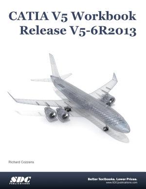 CATIA V5 Workbook Release V5 6R2013