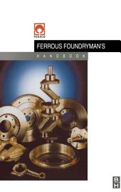 Foseco Ferrous Foundryman's Handbook: Edition 11