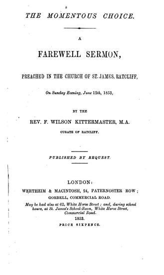 The Momentous Choice  A Farewell Sermon  on Deut  Xxx  19   PDF