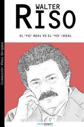 El Yo real v/s el Yo ideal