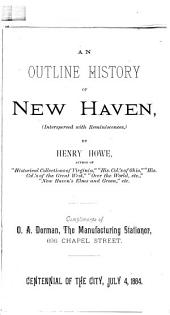 An Outline History of New Haven: (Interspersed with Reminiscences)