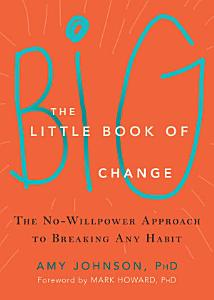 The Little Book of Big Change Book