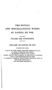 The Novels and Miscellaneous Works of Daniel De Foe: Volume 20