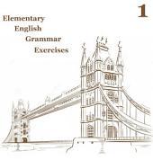 Elementary English Grammar Exercise 1: Improve your english level.