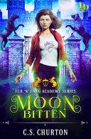 Moon Bitten  Fur  n  Fang Academy Book 1  PDF