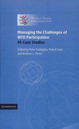 Managing the Challenges of WTO Participation PDF