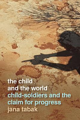 The Child and the World PDF