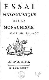 Essai philosophique sur le monarchisme par M. L.