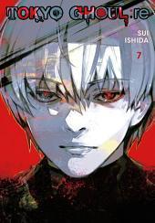 Tokyo Ghoul: re: Volume 7