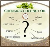 How to Choose a Coconut Oil