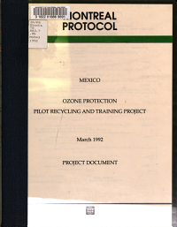 Mexico  Ozone Protection Pilot Recycling and Training Project PDF