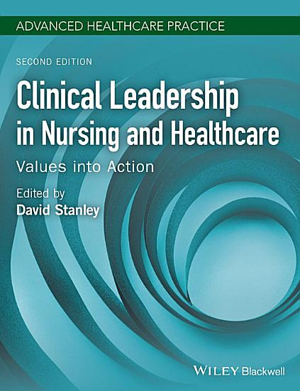 Clinical Leadership in Nursing and Healthcare PDF