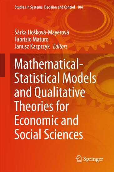 Mathematical Statistical Models and Qualitative Theories for Economic and Social Sciences PDF