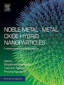 Noble Metal Metal Oxide Hybrid Nanoparticles