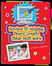 Review It! Helping Peers Create Their Best Work