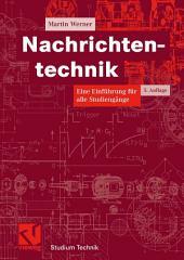 Nachrichtentechnik: Eine Einführung für alle Studiengänge, Ausgabe 5